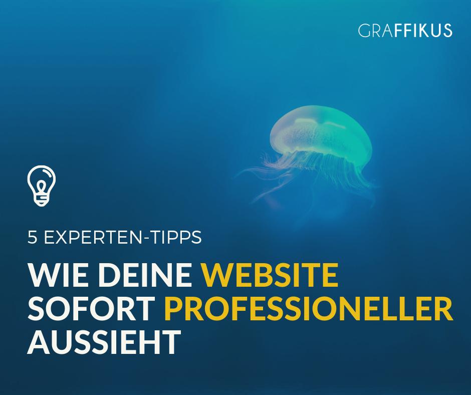 5 Tipps, wie deine Website sofort professioneller aussieht